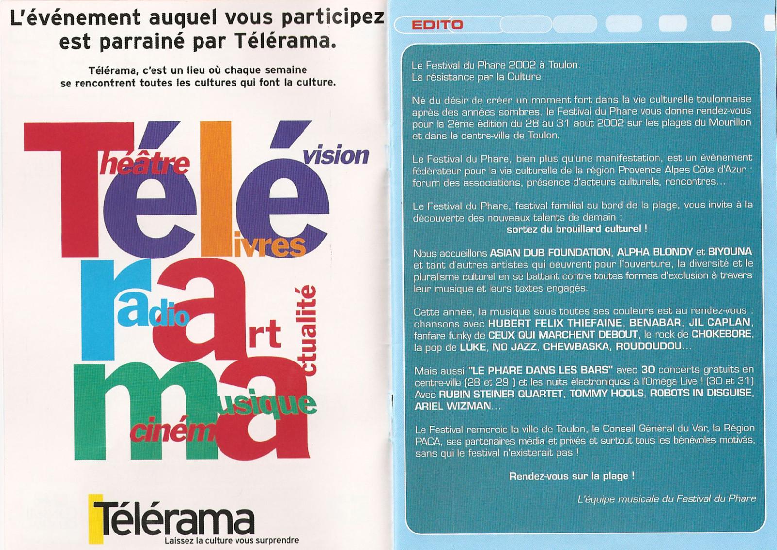 Festival du Phare 2002 | Toulon | Partenariat Télérama |  Festival du Phare  | Toulon | 2002 | Revue de presse Festival du Phare  | Toulon | 2002 | Revue de presse edito festival du phare 2002 telerama jv banes culture digitale